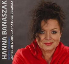 Hanna Banaszak - Piosenki Jerzego Dudusia Matuszkiewicza (CD) 2013 NEW