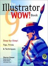 Illustrator 9 Wow! Book,Sharon Steuer, Steven Gordon, Sandra Alves, Sandee Cohe