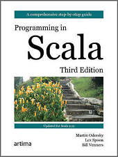 Programming in Scala, 3rd Edition by Lex Spoon, Bill Venners, Martin Odersky...