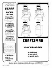 "1993 Craftsman 113.248210/248320/248440/248510 12""  Band Saw Instructions"