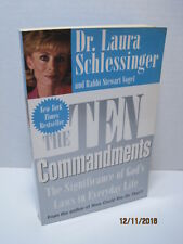 The Ten Commandments by Dr. Laura Schlessinger and Rabbi Stewart Vogel