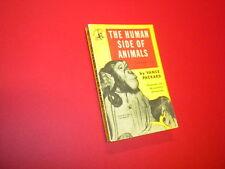 THE HUMAN SIDE OF ANIMALS - VANCE PACKARD Pocket Book vintage paperback 1951 IQ