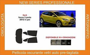 pellicola oscurante vetri ford focus 5 p dal 2012-2017 kit posteriore