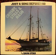 CROSBY STILLS & NASH Just A Song Before I Go, 45 PIC SLEEVE ONLY (NO RECORD) NM