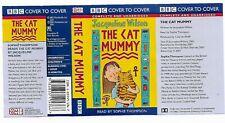 The Cat Mummy - Unabridged BBC Cassette Audio Book - 2002 -Jacqueline Wilson