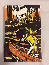 Algonquin Story Audery Saunders 1963 +++++
