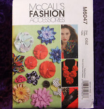 MCcall's 6047 Fashion Accessories Fabric Flowers Jewelry Crafts Pattern New