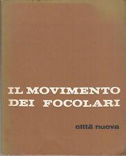 RELIGIONE CRISTIANESIMO IL MOVIMENTO DEI FOCOLARI 1965 CITTÀ NUOVA