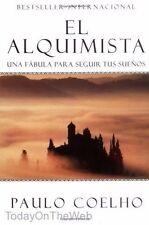 El Alquimista: Una Fabula Para Seguir Tus Suenos (Spanish Edtn) by Paulo Coelho