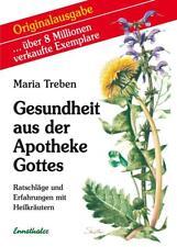 Gesundheit aus der Apotheke Gottes von Maria Treben (2017, Taschenbuch)