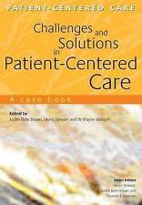 Challenges And Solutions in Patient-centered Care: a Case Book: A Case-ExLibrary