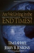 Are We Living in the End Times?,Dr Tim LaHaye