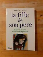 La fille de son père - Linda Schierse Leonard - Le Jour éditeur (Psychologie)