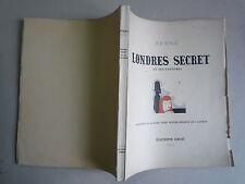 1946 LONDRES SECRET ET SES FANTOMES DE SERGE 95 DESSINS CHEZ ERGE ED NUMEROTEE