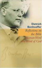 Reflections on the Bible: Human Word and Word of God