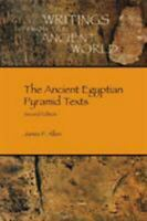 Ancient Egyptian Pyramid Texts, Second Edition Paperback James P. Allen