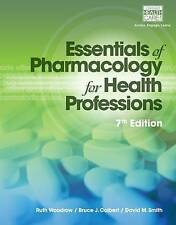 Essentials of Pharmacology for Health Professions by David M. Smith, Ruth Woodro