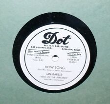 "JAN GARBER HOW LONG & I LOVE YOU BECAUSE DOT DISC JOCKEY PROMO 10"" 78 EXCELLENT"