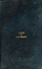Smith, John A TREATISE ON THE GROWTH OF CUCUMBERS AND MELONS, CONJOINTLY WITH TH