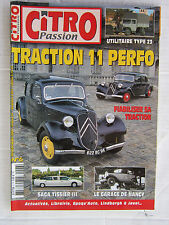 CITRO PASSION n° 6 /TRACTION 11 PERFO/TYPE 23 UTILITAIRE/Fiabiliser sa traction