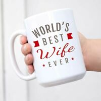 Worlds Best Wife Ever Mug Gift for Greatest Women  Women's Day Birthday Gifts