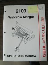 Gehl Operator's Manual for 2109 Windrow Merger