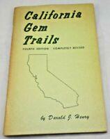 California Gem Trails 4th Edition 1974 Darold J. Henry Old Locations  #2697