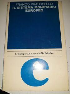 Il sistema monetario europeo Franco praussello La Nuova Italia editrice 1979