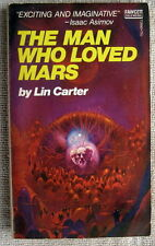 The Man Who Loved Mars (The Mysteries of Mars) by Lin Carter PB 1st Fawcett