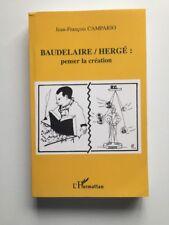TINTIN BAUDELAIRE / HERGE PENSER LA CREATION / BD 2000 / CAMPARIO / HARMATTAN