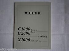 ELKA  X1000 C1000 C2000  Anleitung original NEU  andere Anleitungen auf Anfrage