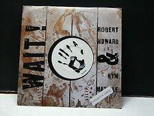 ROBERT HOWARD & KIM MAZELLE WaitPB42595