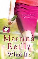 What If?, New, Reilly, Martina Book