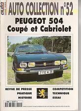 AUTO COLLECTION 52 PEUGEOT 504 CABRIOLET PEUGEOT 504 COUPE