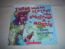 There was an old lady who swallowed a mozzie By P.Crumble & L. Shea Book