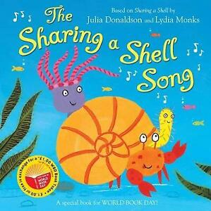 The Sharing a Shell Song Early Years Paperback Bookby Julia Donaldson
