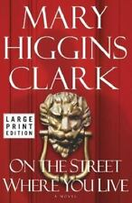 Mary Higgins Clark Hardcover Book On the Street Where you Live Book