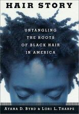Hair Story : Untangling the Roots of Black Hair in America-ExLibrary