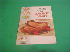 VINTAGE TESTED RECIPES FOR WATERLESS COOKING RECIPE BOOKLET