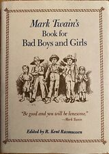 Mark Twain's Book for Bad Boys and Girls Hardcover Mark Twain A Must Read New