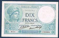 FRANCE - 10 FRANCS MINERVE Fayette n° 6.16 du 9=6=1932.BX en TTB/SUP C.65662 871