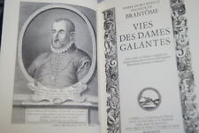 JEAN DE BONNOT VIES DES DAMES GALANTES BRANTOME 1988 ILLUSTRATIONS SUPERBE