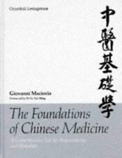 Foundations of Chinese Medicine : A Comprehensive Text for Acupuncturists and H…