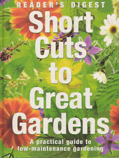 SHORT CUTS TO GREAT GARDENS Readers Digest **GOOD COPY**