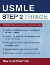 USMLE Step 2 Triage : An Effective No-Nonsense Review of Clinical Knowledge by K