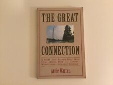 The Great Connection: A Story That Reveals Life's Most Vital Lesson