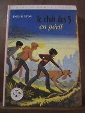 Enid Blyton: Le club des 5 en péril/ Hachette Bibliothèque Rose