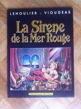 LA SIRENE DE LA MER ROUGE LEHOULIER/VIOUGEAS EO PROCHE DU NEUF (D22)