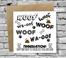HAPPY BIRTHDAY GREETINGS CARD FUNNY HUMOUR COMEDY FROM THE DOG WOOF BEST DAD