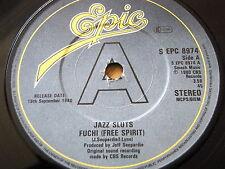 "JAZZ SLUTS - FUCHI (FREE SPIRIT)  7"" VINYL PROMO"